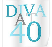 Diva At 40 Poster