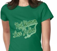 REEL women love fishing Womens Fitted T-Shirt
