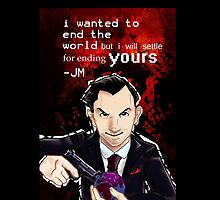 Moriarty- End your World.. by SashDoesDoodles