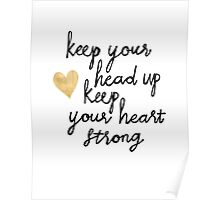 Keep Your Head Up Poster