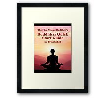 Buddhist Quick Start Guide Framed Print
