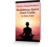 Buddhist Quick Start Guide Greeting Card