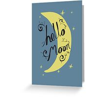 Hello Moon Greeting Card