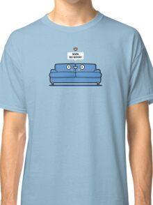 Sofa so good Classic T-Shirt