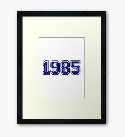 1985 Framed Print