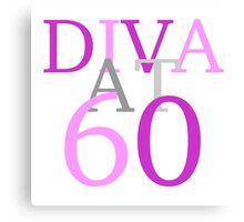 Diva At 60 Canvas Print