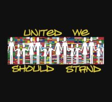 United We Should Stand............ by Brandi Alshahin