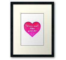 Love me like you do - Ellie Goulding Framed Print