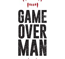 Game Over Man - Alternate by Dorothy Timmer