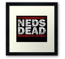 NEDS DEAD Framed Print
