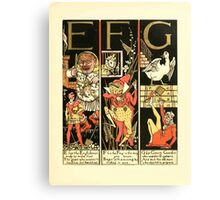 The Mother Hubbard Picture Book by Walter Crane - Plate 51 - The Absurd ABC - E F G Canvas Print