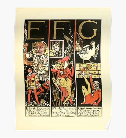 The Mother Hubbard Picture Book by Walter Crane - Plate 51 - The Absurd ABC - E F G Poster