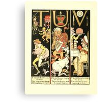 The Mother Hubbard Picture Book by Walter Crane - Plate 62 - The Absurd ABC - T U V Canvas Print