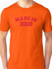 Made in 2000 Unisex T-Shirt