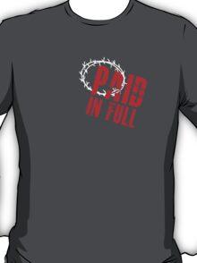 Paid In Full Love Jesus T-Shirt
