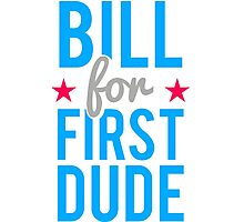 Bill Clinton for First Dude Photographic Print