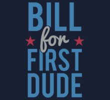 Bill Clinton for First Dude by flippinsg