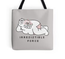 Irresistible Force Tote Bag