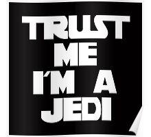 Trust Me I'm A Jedi Poster