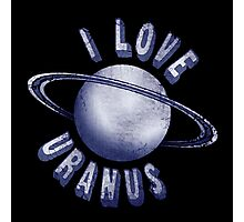 I Love Uranus Photographic Print