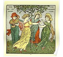 The Baby's Opera - A Book of Old Rhymes With New Dresses - by Walter Crane - 1900-15 The Mulbery Bush Plate Poster