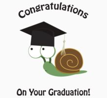 Congratulations on your graduation snail Kids Tee