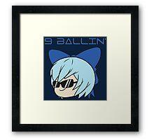 Cirno is 9 Ballin' Framed Print