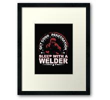 Get Good Welder Sleep With A Mechanic - T-shirts & Hoodies Framed Print