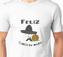 Feliz  Cinco De Mayo Snail Unisex T-Shirt
