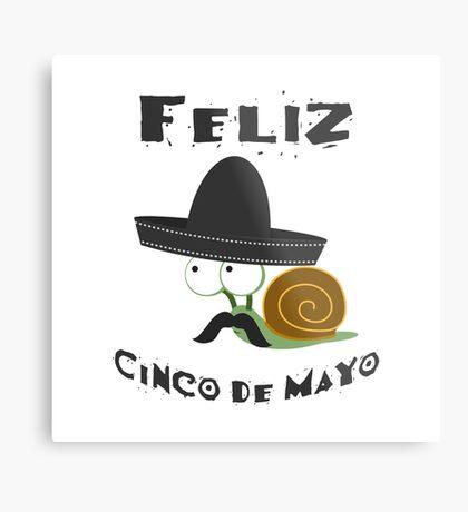Feliz  Cinco De Mayo Snail Metal Print