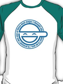 laughing world T-Shirt