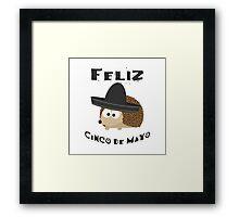 Feliz Cinco De Mayo Hedgehog Framed Print