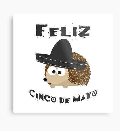 Feliz Cinco De Mayo Hedgehog Metal Print