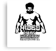 Hideo Is My Homeboy Canvas Print