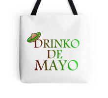 DRINKO DE MAYO Tote Bag