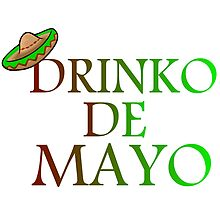 DRINKO DE MAYO by Divertions