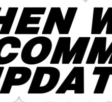 when will comm update Sticker