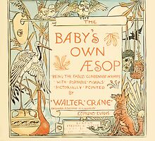 The Baby's Own Aesop by Walter Crane 1908-9 Title Plate by wetdryvac