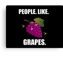 People like grapes Canvas Print
