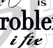Rachel is Problem I Fix Problem  Sticker