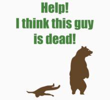 Help I Think This Guy Is Dead by IchaFazari