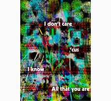All That You Are Unisex T-Shirt