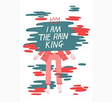 I am The Rain King Unisex T-Shirt