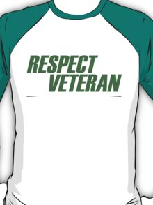 Pay Respect To A Veteran Sleep With One - TShirts & Hoodies T-Shirt
