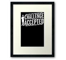 Challenge Accepted Big Bang Mens Womens Hoodie / T-Shirt Framed Print