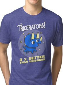 Triceratops 3 Times Better Than Unicorns Tri-blend T-Shirt