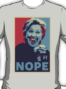 Hillary Clinton - Nope T-Shirt