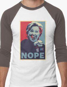 Hillary Clinton - Nope Men's Baseball ¾ T-Shirt