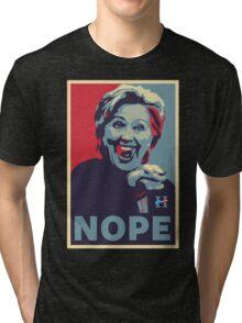 Hillary Clinton - Nope Tri-blend T-Shirt