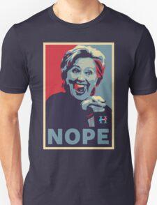 Hillary Clinton - Nope Unisex T-Shirt